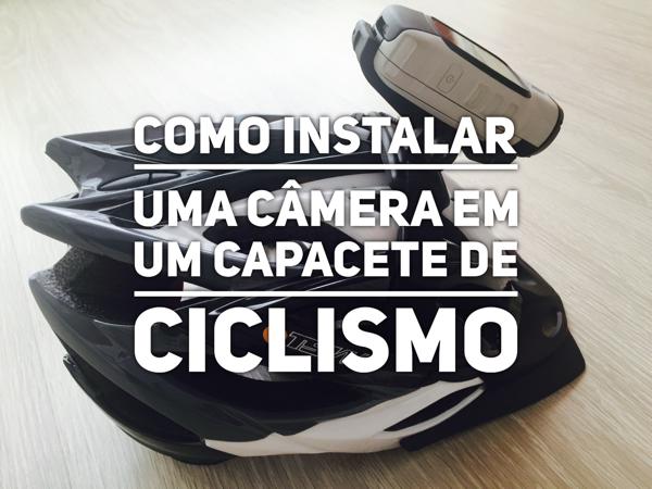 Dica: Como instalar uma câmera em capacete de ciclismo